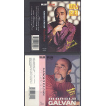 Manolo Galvan - 2 Casettes Originales Amor Caliente Y