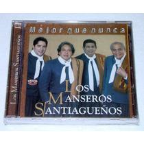 Los Manseros Santiagueños Mejor Que Nunca Cd Arg Sellado