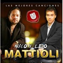 Nico Y Leo Mattioli Las Mejores Canciones