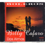 Billy Cafaro - Dos Almas - Cd
