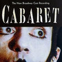 Cabaret - The New Brodway Cast Recording