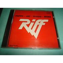 Riff - Pappo - Jaf - Vitico - Moro - Cd. - Made In Usa