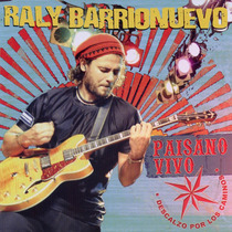 Raly Barrionuevo Ey Paisano En Vivo