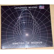 Catupecu Machu Simetria De Moebius Cd Sellado