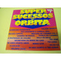 Vinilo Super Sucessos En Orbita Varios Interpretes Brasil