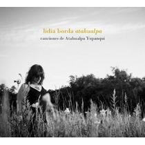 Lidia Borda / Atahualpa, Canciones De Atahualpa Yupanqui