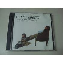 Leon Gieco - Pensar En Nada - Sello Music Hall , Ind. Arg.