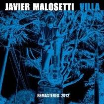 Javier Malosetti - Cd Villa Remastered 2012