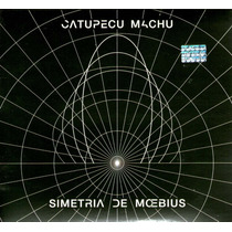 Catupecu Machu: Simetría De Moebius