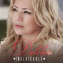 Dalila Inolvidable ( Cd 2014 ) Ya Disponible