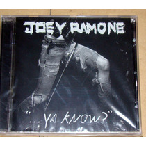 Joey Ramone...ya Know? Cd Nuevo Sellado