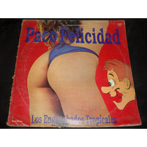 Vinilo Paco Felicidad Los Enganchados Tropic