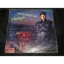 Long Play Disco Vinilo Miguel Mateos Zas Mensajes Maxi