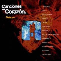 Canciones Del Corazon - Baladas- Cd- Como Nuevo- Importado!!