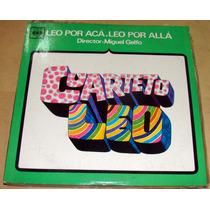 Cuarteto Leo - Leo Por Aca Leo Por Alla Lp Argentino Promo