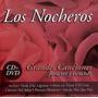 Los Nocheros Grandes Canciones Para Ver Y Escuchar (cd+dvd)