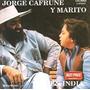 Jorge Cafrune Y Marito Virgen India