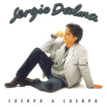 Sergio Dalma - Cuerpo A Cuerpo (1995) - Cd Sin Uso