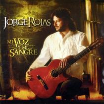 Jorge Rojas Mi Voz Y Mi Sangre