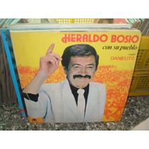 Heraldo Bosio Con Su Pueblo Canta Danielito Lp Vinilo Cumbia