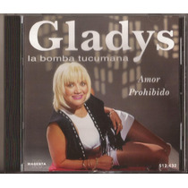 Gladys La Bomba Tucumana Cd Amor Prohibido Cumbia Cd Nuevo