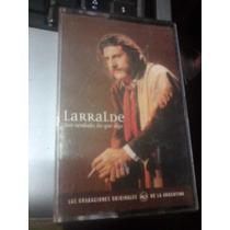 Jose Larralde Son Verdades Lo Que Digo Cassette