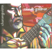 Rolando Goldman - Charanguisto Cd Doble - Original