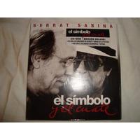 Serrat Sabina El Simbolo Y Cuate Audio Cd+dvd En Caballito