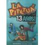 La Pipetuá 13 Años - La Edad Del Pavo