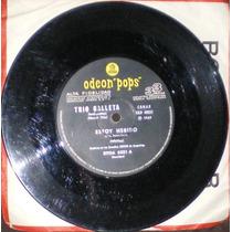 Trio Galleta - Estoy Herido/nosotros Conseguiremos...(1969)