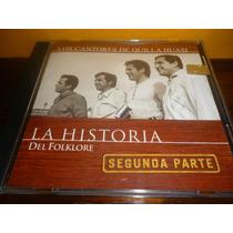 Cd Cantores De Quilla Huasi - La Historia Ii - Como Nuevo