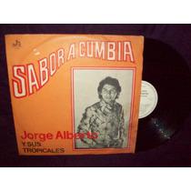 Jorge Alberto Y Sus Tropicales Vinilo Lp Sabor A Cumbia