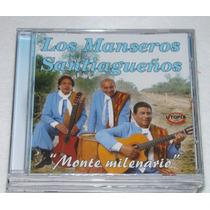 Los Manseros Santiagueños Monte Milenario Cd Sellado