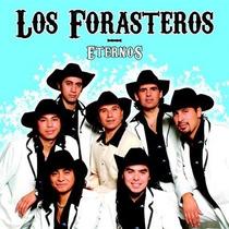 Los Forasteros - Eternos Cd Nuevo Cerrado