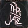 All That Jazz - Banda De Sonido - Lp Made In Usa 1978