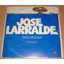 Jose Larralde Milongas Vol 3 Vinilo Argentino