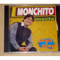 Monchito Merlo Entre Chamame Y Sapucay Cd Nuevo Sellado