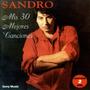 Sandro - Mis 30 Mejores Canciones ( 2 Cd )