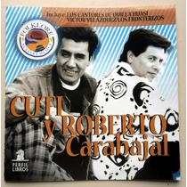 Cd Cuti Y Roberto Carabajal