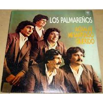 Los Palmareños Achalay Mi Santiago Querido Lp Argentino
