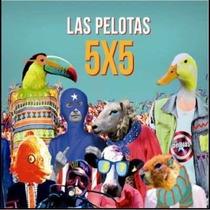 Las Pelotas 5 X 5 Último Cd
