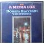 Vinilo Donato Racciati A Media Luz Como Nuevo