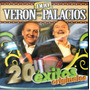 Duo Veron Palacios 20 Exitos Originales Ya Disponible