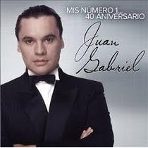 Juan Gabriel - Mis Número 1... 40 Aniversario (cd)