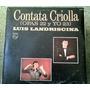 Cantata Criolla Opas 22 Y Yo 23 Landrisina Disco De Vinilo