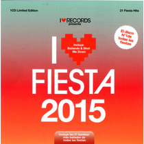 I Love Fiesta 2015 Varios Artistas Ya Disponible