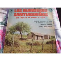 Los Manseros Santiagueños - Que Lindo Se Ha Puesto El Pago