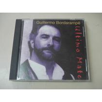 Guillermo Bordarampe / Arcoiris - Ultimo Mate - Made In Usa