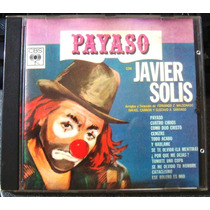 Javier Solis Payaso Cd Original 1988 Miami Melodico Romantic