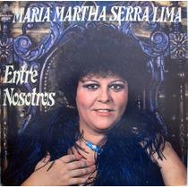 Lp De María Martha Serra Lima Año 1980